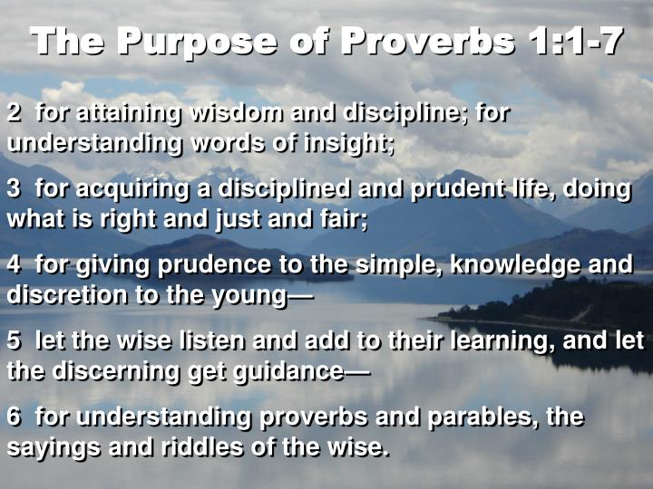 The Purpose of Proverbs 1:1-7