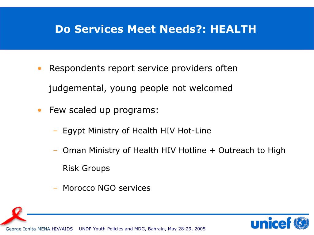 Do Services Meet Needs?: HEALTH