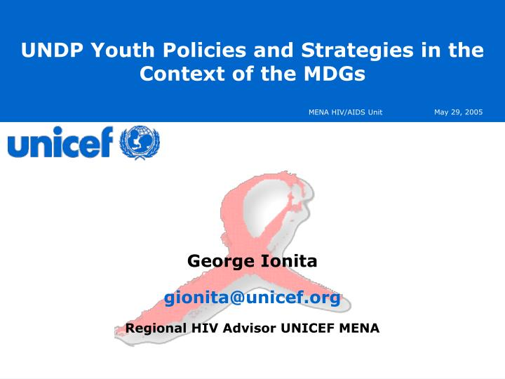 Undp youth policies and strategies in the context of the mdgs