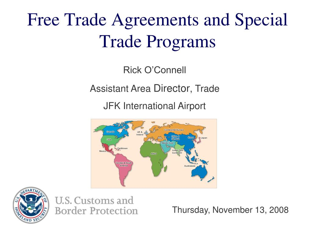 Free Trade Agreements and Special Trade Programs
