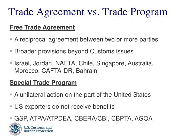Trade agreement vs trade program