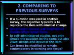 2 comparing to previous surveys