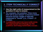 2 item technically correct