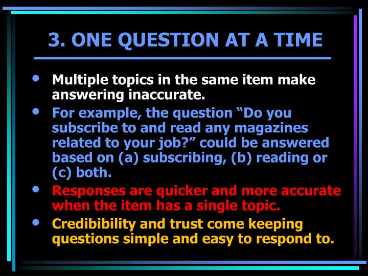 Multiple topics in the same item make answering inaccurate.