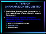 4 type of information requested