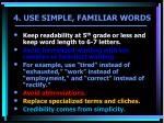 4 use simple familiar words