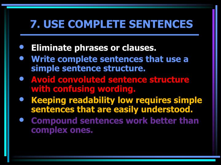 Eliminate phrases or clauses.