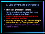 7 use complete sentences