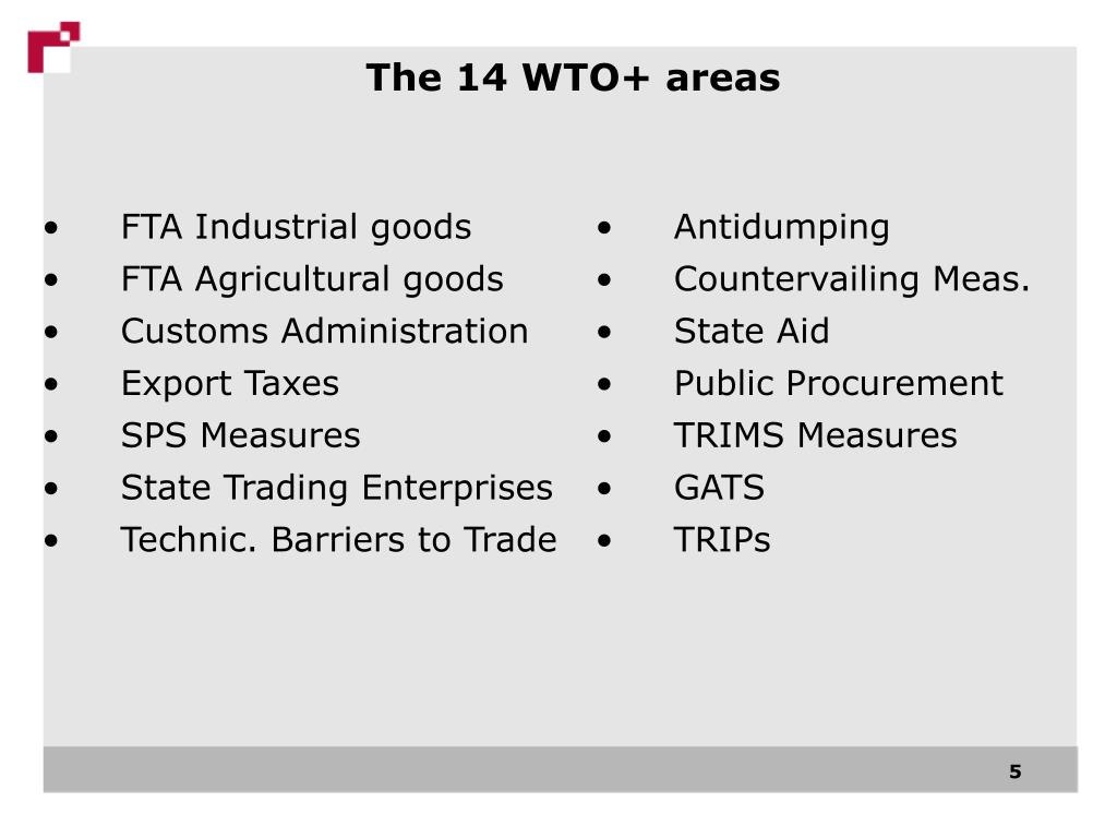 The 14 WTO+ areas