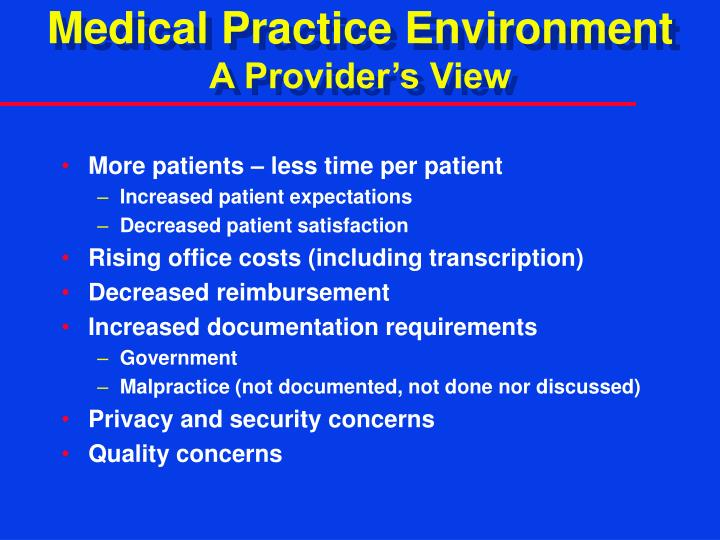 Medical Practice Environment