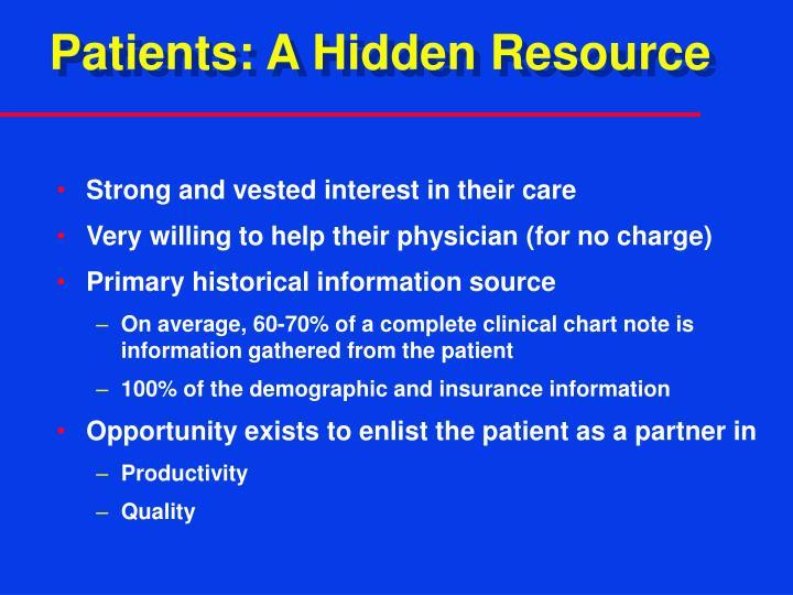 Patients: A Hidden Resource