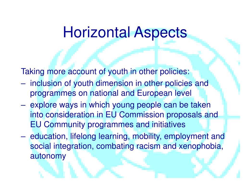 Horizontal Aspects