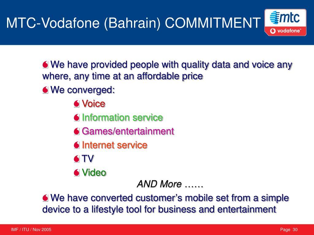 MTC-Vodafone (Bahrain) COMMITMENT