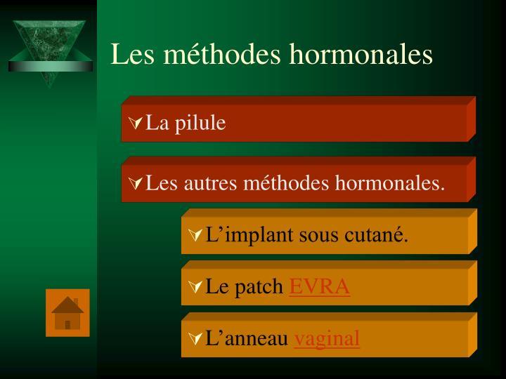 Les méthodes hormonales