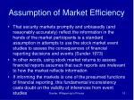 assumption of market efficiency
