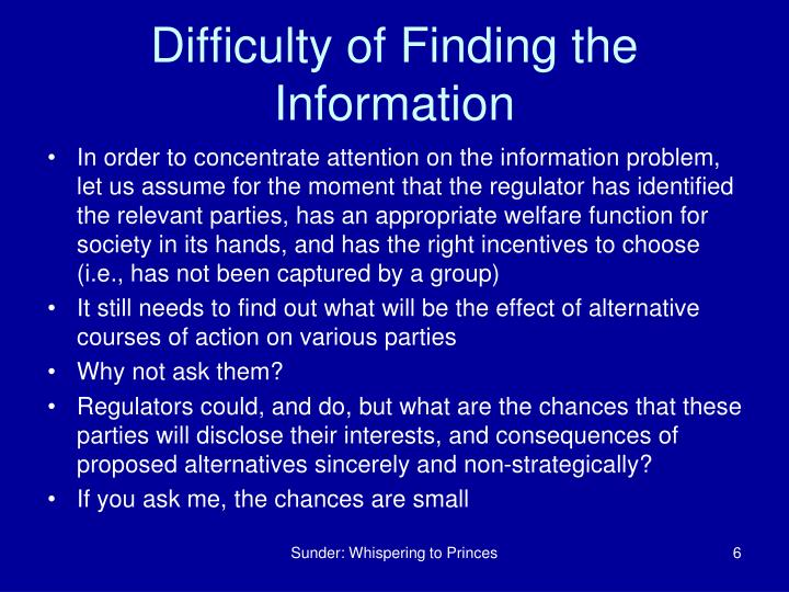 Difficulty of Finding the Information