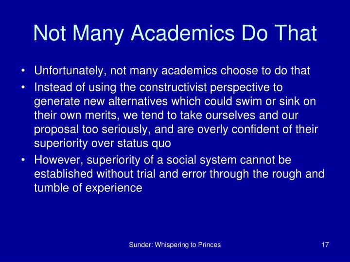 Not Many Academics Do That