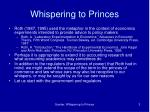 whispering to princes
