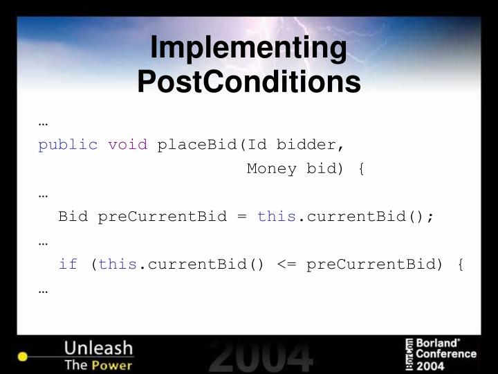 Implementing PostConditions