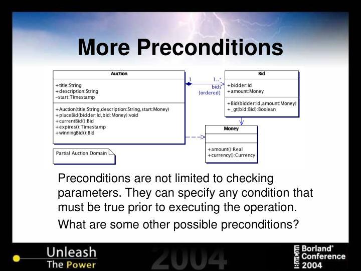 More Preconditions