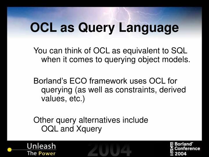 OCL as Query Language