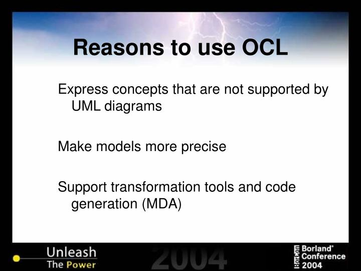 Reasons to use OCL