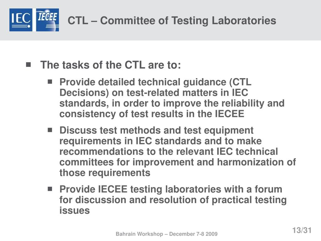 CTL – Committee of Testing Laboratories