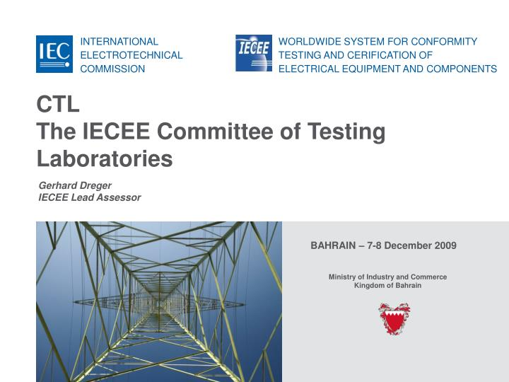 Ctl the iecee committee of testing laboratories l.jpg