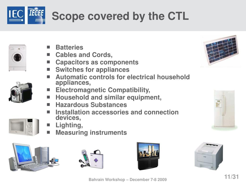 Scope covered by the CTL