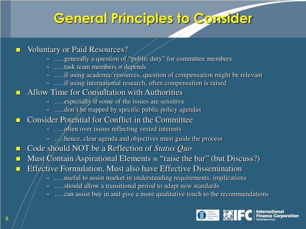 General Principles to Consider