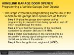 homelink garage door opener programming a vehicle garage door opener