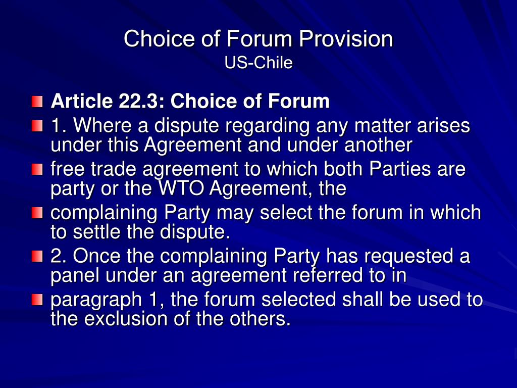Choice of Forum Provision