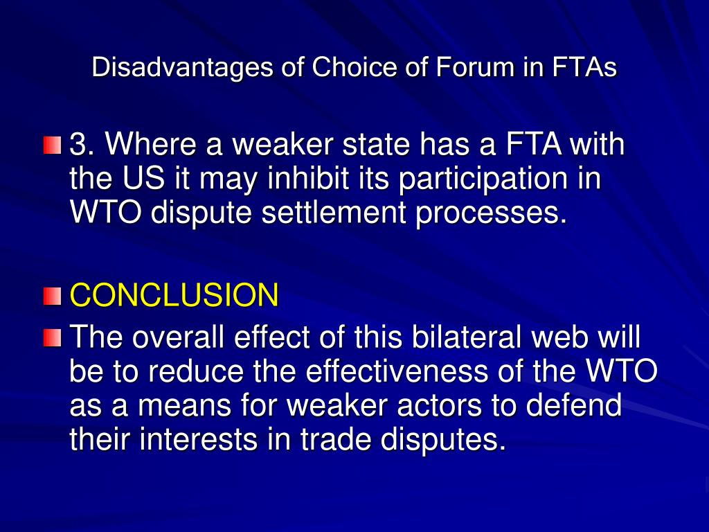 Disadvantages of Choice of Forum in FTAs