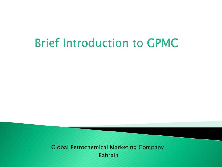 Brief introduction to gpmc