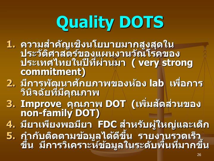 Quality DOTS