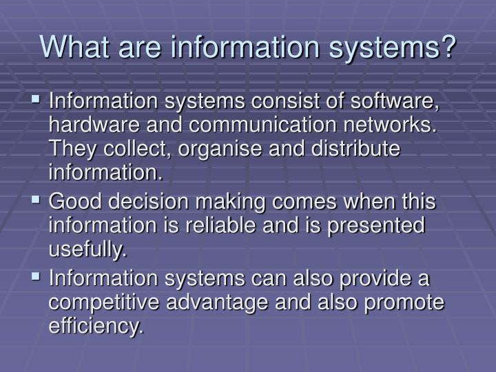 What are information systems?