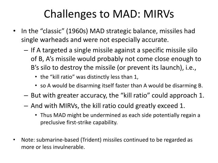 Challenges to MAD: MIRVs