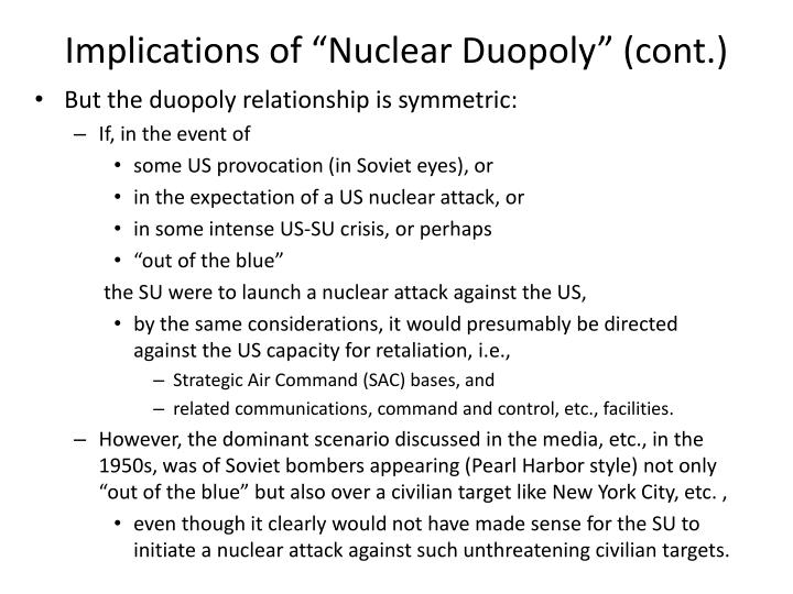 "Implications of ""Nuclear Duopoly"" (cont.)"