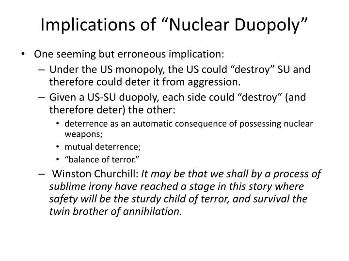 "Implications of ""Nuclear Duopoly"""