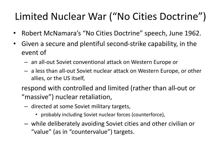 "Limited Nuclear War (""No Cities Doctrine"")"