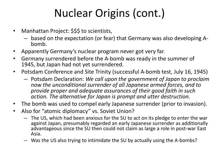 Nuclear Origins (cont.)