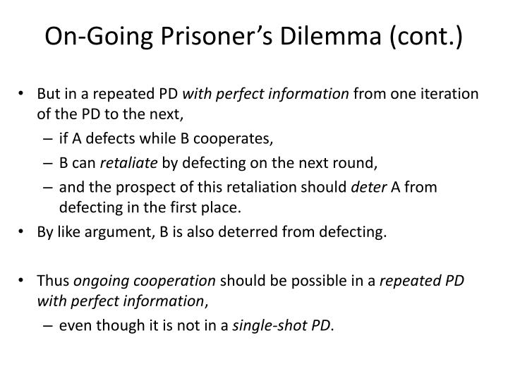 On-Going Prisoner's Dilemma (cont.)