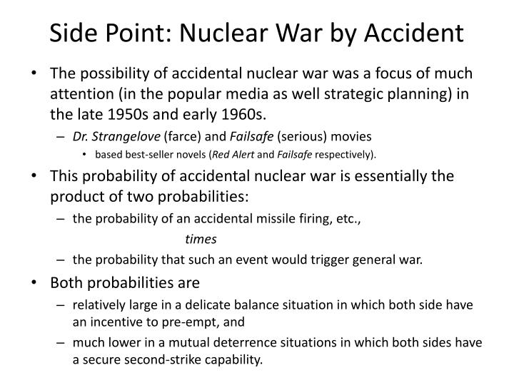 Side Point: Nuclear War by Accident