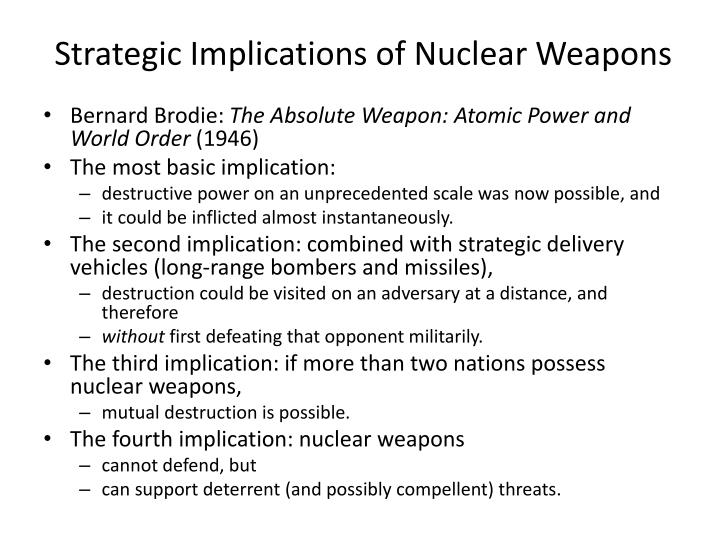 Strategic Implications of Nuclear Weapons