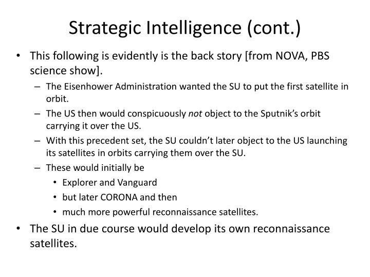 Strategic Intelligence (cont.)