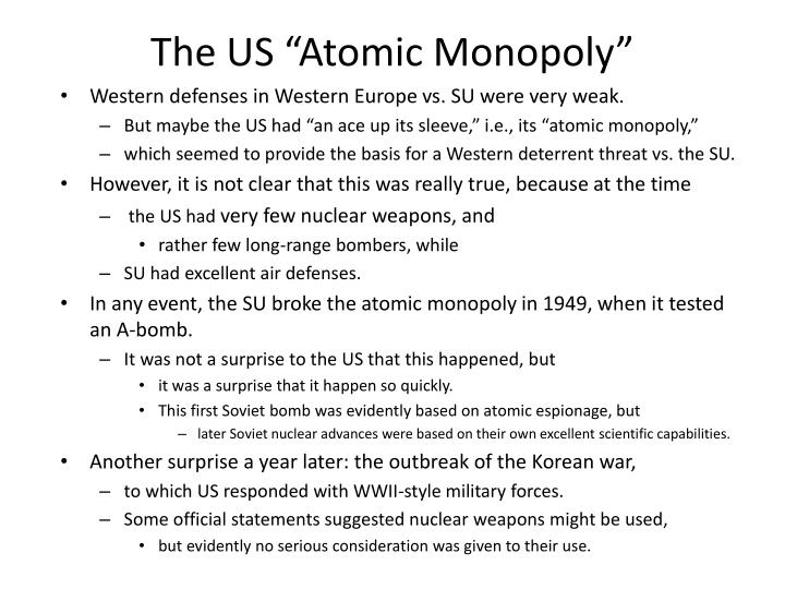 "The US ""Atomic Monopoly"""