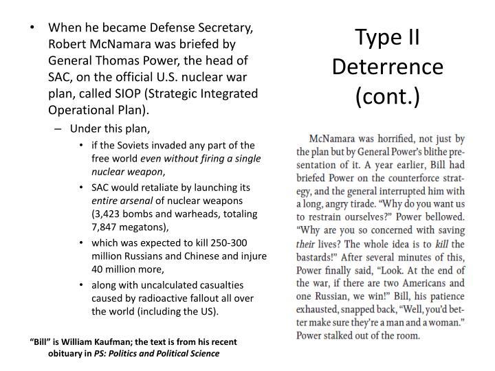 Type II Deterrence (cont.)