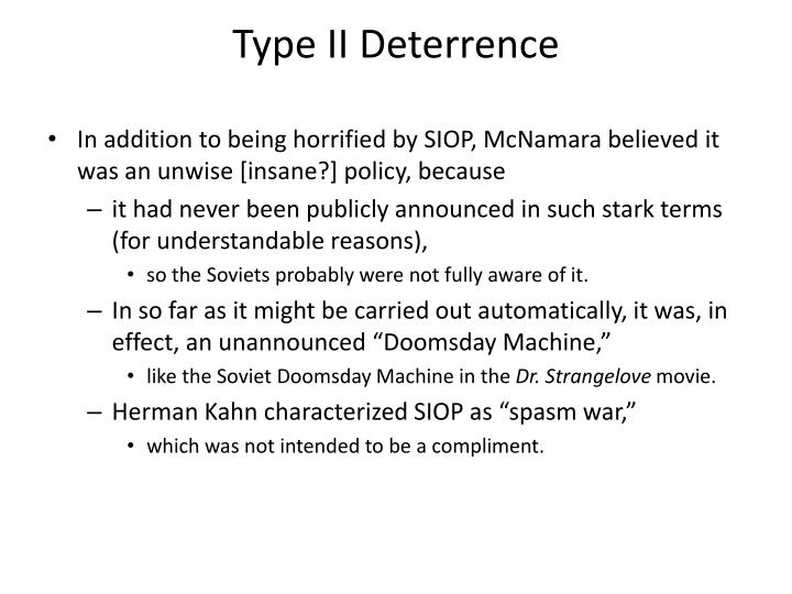 Type II Deterrence
