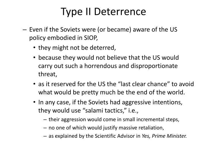 Type II Deterrence