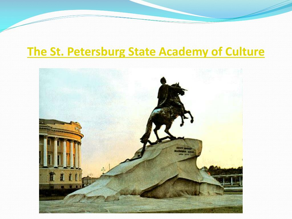 The St. Petersburg State Academy of Culture